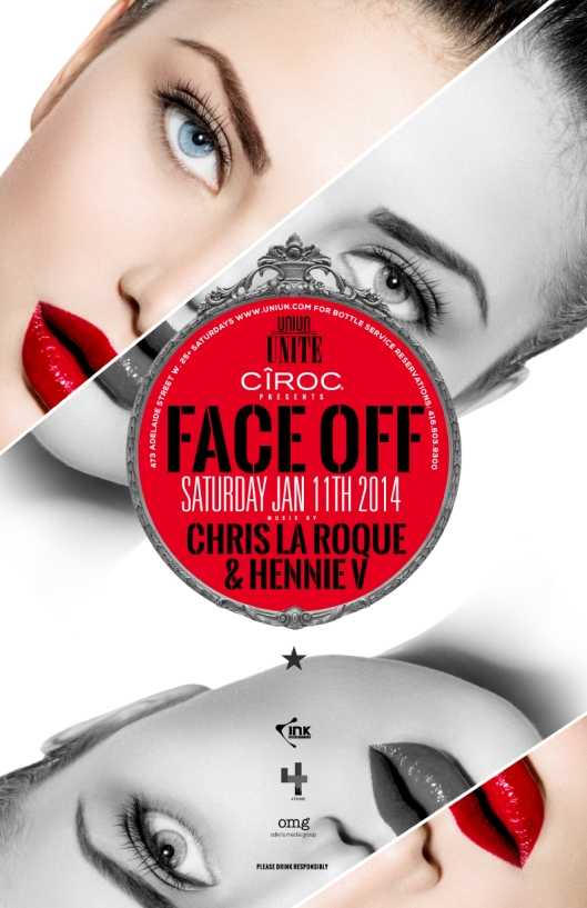 INK & CIROC presents FACEOFF Featuring Chris La Roque & Hennie V