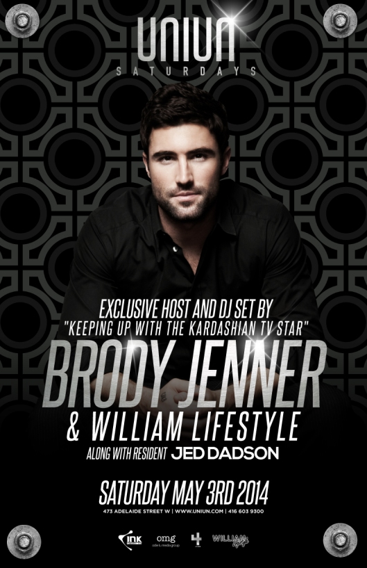 BRODY JENNER & WILLIAM LIFESTYLE HOST & DJ SET SATURDAY MAY 2nd