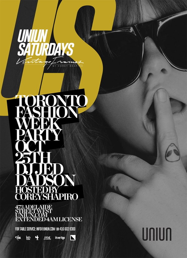 TORONTO FASHION WEEK SATURDAY OCTOBER 25TH BROUGHT TO YOU BY VINTAGE FRAMES